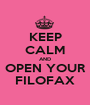 KEEP CALM AND OPEN YOUR FILOFAX - Personalised Poster A1 size