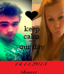 keep calm  and our day  - Personalised Poster A1 size
