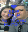 KEEP CALM AND PAI TE AMO MUITO *-* - Personalised Poster A1 size