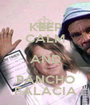 KEEP CALM AND PANCHO FALACIA - Personalised Poster A1 size