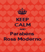 KEEP CALM AND Parabéns  Rosa Moderno - Personalised Poster A1 size