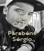 KEEP CALM AND Parabéns Sérgio - Personalised Poster A1 size