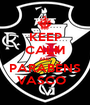 KEEP CALM AND PARABÉNS VASCO   - Personalised Poster A1 size