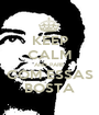 KEEP CALM AND PARE  COM ESSAS BOSTA - Personalised Poster A1 size