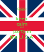 keep  calm and  party in the U.S.A. - Personalised Poster A1 size