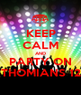 KEEP CALM AND PARTY ON THOMIANS 12 - Personalised Poster A1 size