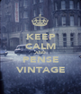 KEEP CALM AND PENSE VINTAGE - Personalised Poster A1 size
