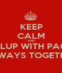 KEEP CALM AND PIPLUP WITH PACHI ALWAYS TOGETHER - Personalised Poster A1 size