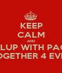 KEEP CALM AND PIPLUP WITH PACHI TOGETHER 4 EVER - Personalised Poster A1 size