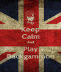 Keep Calm And Play Backgammon - Personalised Poster A1 size