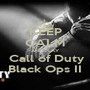 KEEP CALM AND PLAY  Call of Duty Black Ops II - Personalised Poster A1 size