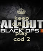 keep CALM AND play cod 2 - Personalised Poster A1 size