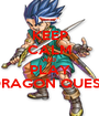 KEEP CALM AND PLAY DRAGON QUEST - Personalised Poster A1 size
