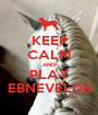 KEEP CALM AND PLAY EBNEVELDE - Personalised Poster A1 size