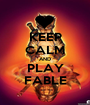 KEEP CALM AND PLAY FABLE - Personalised Poster A1 size
