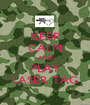 KEEP CALM AND PLAY LASER TAG - Personalised Poster A1 size