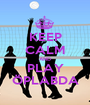 KEEP CALM AND PLAY ÖPLABDA - Personalised Poster A1 size