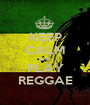 KEEP CALM AND PLAY REGGAE - Personalised Poster A1 size