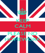KEEP CALM AND PLEASE NO HOMEWORK - Personalised Poster A1 size