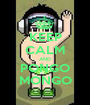 KEEP CALM AND PONGO MONGO - Personalised Poster A1 size
