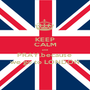 KEEP CALM and PRAY,because  we go to LONDON - Personalised Poster A1 size