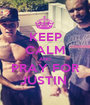 KEEP CALM AND PRAY FOR JUSTIN  - Personalised Poster A1 size