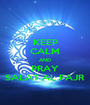 KEEP CALM AND PRAY SALAT AL FAJR - Personalised Poster A1 size