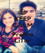 KEEP CALM AND Prefiro LiTor - Personalised Poster A1 size