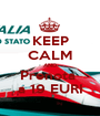 KEEP CALM AND Prenota  a 19 EURI - Personalised Poster A1 size