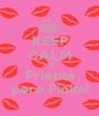 KEEP CALM AND Prietita pero Finita! - Personalised Poster A1 size