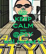 KEEP CALM AND @PSY will tweet U - Personalised Poster A1 size