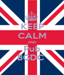 KEEP CALM AND Pub BGDC  - Personalised Poster A1 size
