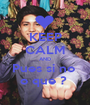 KEEP CALM AND Pues si no  o que ?  - Personalised Poster A1 size