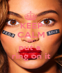 KEEP CALM AND put a  ring on it - Personalised Poster A1 size