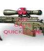 KEEP CALM AND QUICKSCOPE  - Personalised Poster A1 size