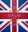 KEEP CALM AND R.I.P JANE - Personalised Poster A1 size