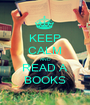 KEEP CALM AND READ A BOOKS - Personalised Poster A1 size