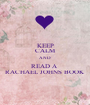 KEEP CALM AND READ A  RACHAEL JOHNS BOOK - Personalised Poster A1 size