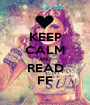 KEEP CALM AND READ FF - Personalised Poster A1 size