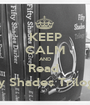 KEEP CALM AND Read  Fifty Shades Trilogy :) - Personalised Poster A1 size