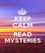 KEEP CALM AND READ MYSTERIES - Personalised Poster A1 size