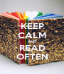 KEEP CALM AND READ OFTEN - Personalised Poster A1 size