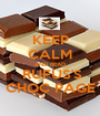 KEEP CALM AND READ  RUFUS'S CHOC PAGE - Personalised Poster A1 size