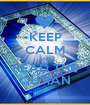 KEEP CALM AND READ THE QU'RAN - Personalised Poster A1 size