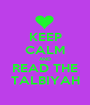 KEEP CALM AND READ THE TALBIYAH - Personalised Poster A1 size