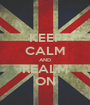 KEEP CALM AND REALM ON - Personalised Poster A1 size