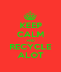 KEEP CALM AND RECYCLE ALOT - Personalised Poster A1 size