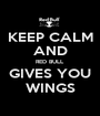 KEEP CALM AND RED BULL GIVES YOU WINGS - Personalised Poster A1 size