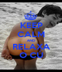 KEEP CALM AND RELAXA O CÚ - Personalised Poster A1 size