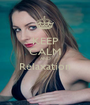 KEEP CALM AND Relaxation   - Personalised Poster A1 size